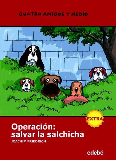 'Operación: salvar la salchicha', el último libro de la saga