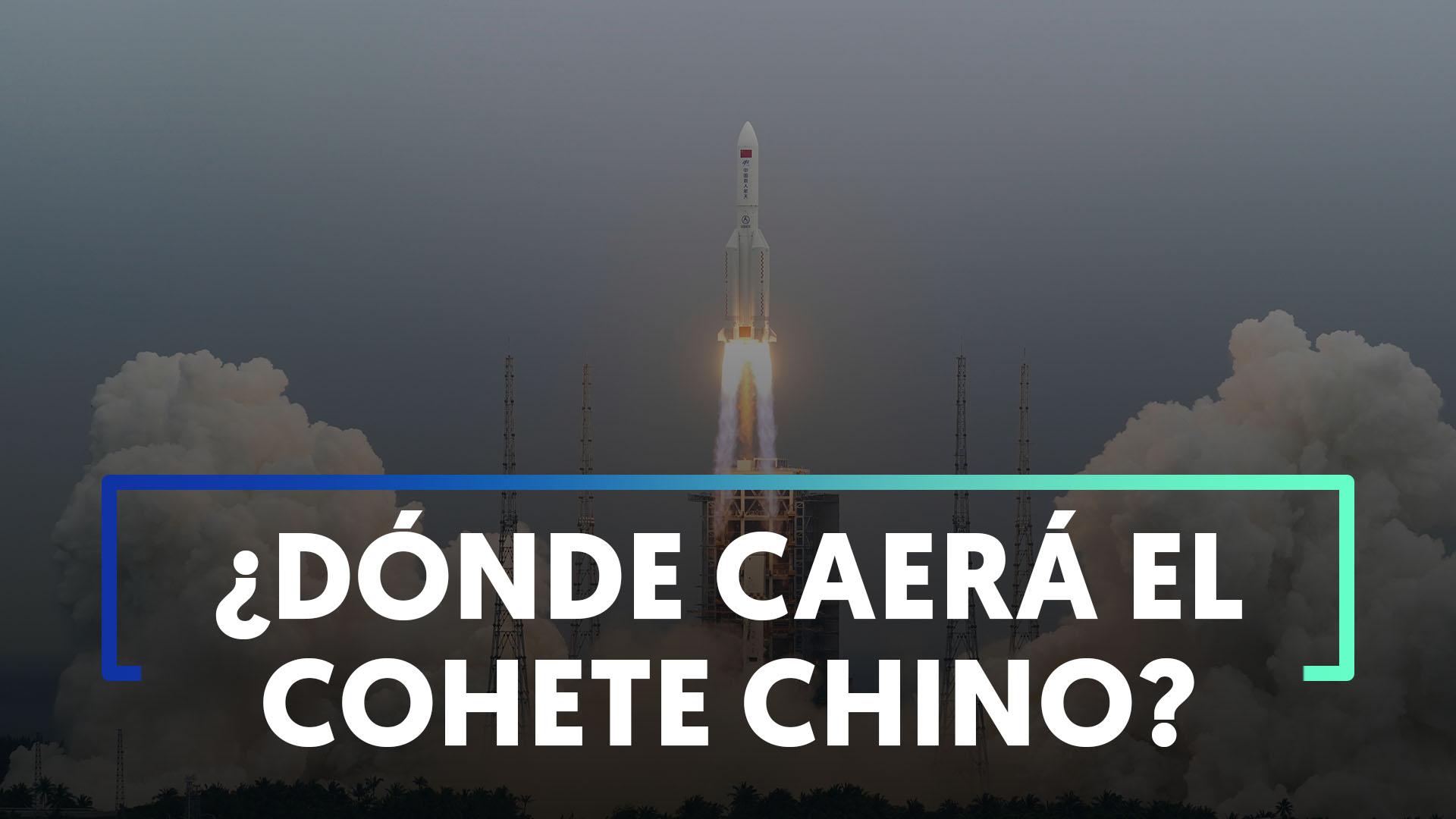 Dónde caerán los restos del cohete chino que viaja sin control?