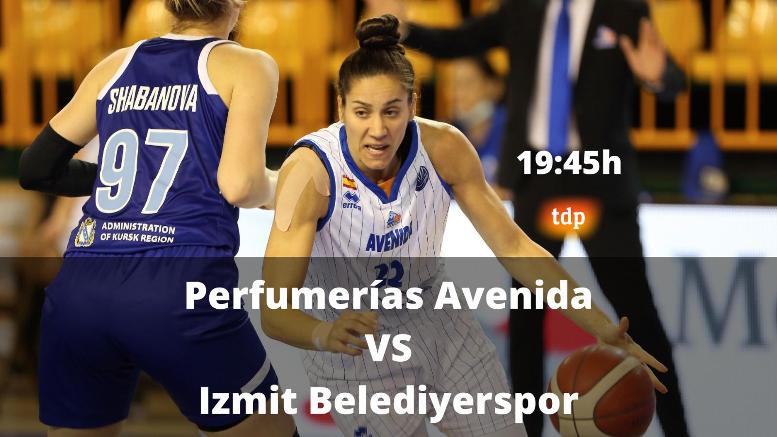 Perfumerías Avenida busca el pleno de victorias y evitar lesiones ante el Izmit Belediyerspor