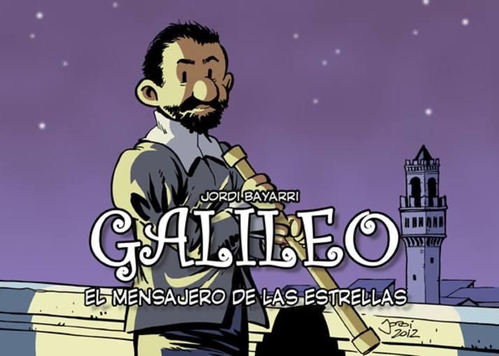 Portada de 'Galileo, el mensajero de las estrellas', de Jordi Bayarri