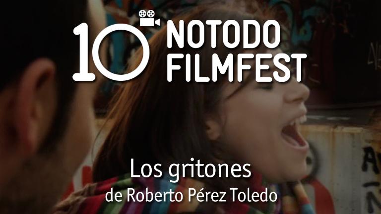 Los gritones - Roberto Pérez Toledo (2010)