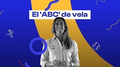 El 'ABC' de las pruebas de vela, por Ángela Pumariega