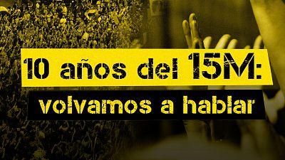 Voces del 15M, diez años después del estallido de indignación
