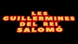 Les Guillermines del rei Salomó