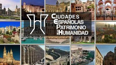 Ciudades españolas Patrimonio de la Humanidad