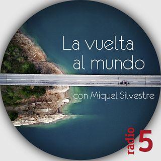 La vuelta al mundo con Miquel Silvestre