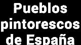 Pueblos pintorescos de España