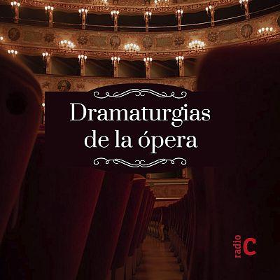 Dramaturgias de la ópera