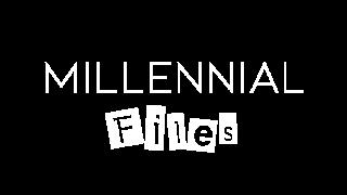 Millennial Files