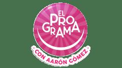 El Programa con Aarón Gómez