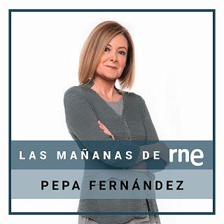 Las mañanas de RNE con Pepa Fernández con Pepa Fernández