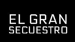 Logotipo de 'El gran secuestro'