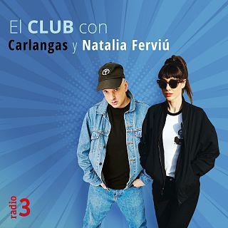 El club con Carlangas y Natalia Ferviú