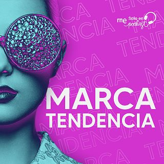 """""""Marca tendencia"""", con Ana de la Torre"""