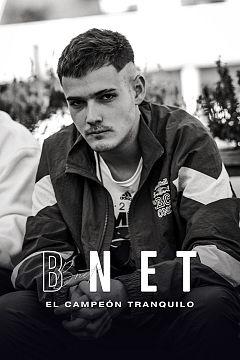 Bnet, el campeón tranquilo