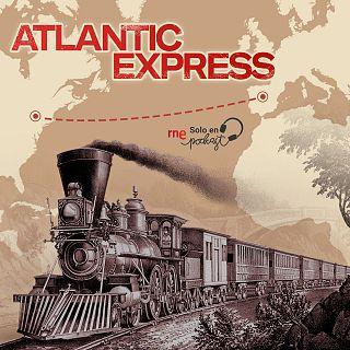 """""""Atlantic Express"""", con Paco Reyero"""