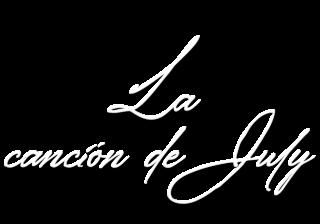 La canción de July