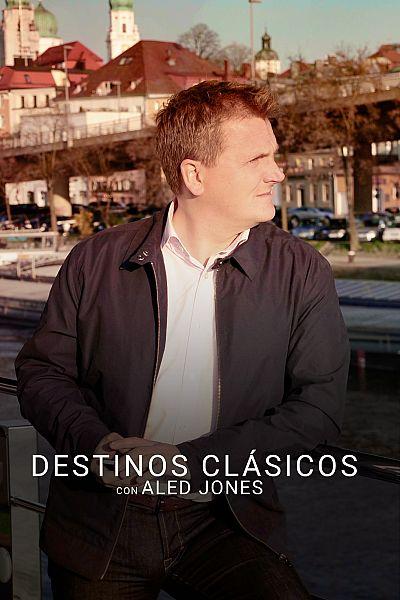 Destinos clásicos con Aled Jones