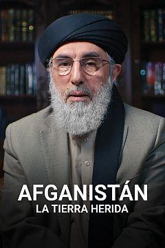 Afganistán. La tierra herida