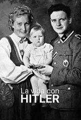 La vida con Hitler