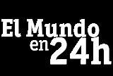 El mundo en 24 horas