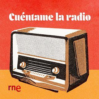 Cuéntame la radio