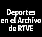 Deportes en el Archivo de RTVE