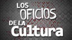 Los oficios de la cultura