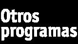 Otros programas
