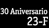 30 Aniversario 23-F