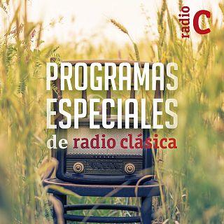 Programas especiales de Radio Clásica