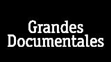 Grandes documentales