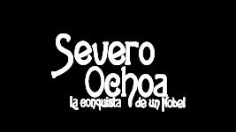 Severo Ochoa. La conquista de un Nobel