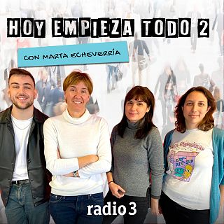Hoy empieza todo con Marta Echeverría con Marta Echeverría