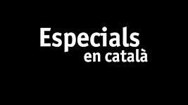 Especials en català