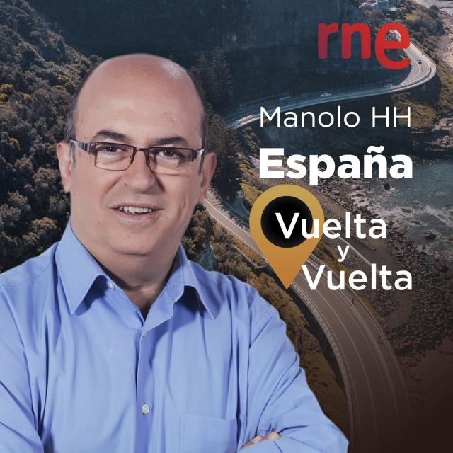 España vuelta y vuelta con Manolo HH
