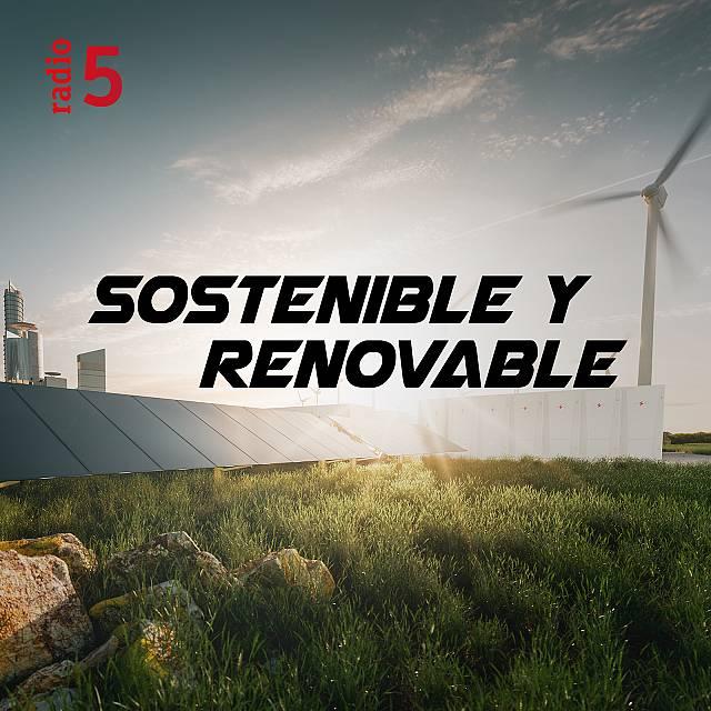 Sostenible y renovable en Radio 5 con