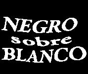 Negro sobre blanco