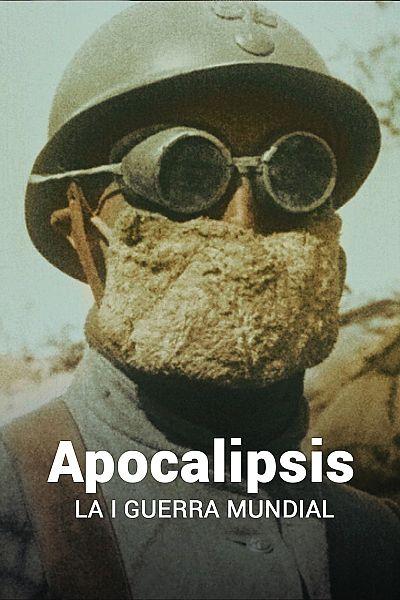 Apocalipsis. La I Guerra Mundial