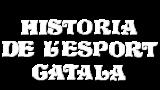 Història de l'esport català