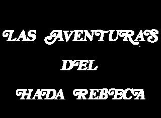 Las aventuras del hada Rebeca