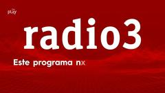 Radio 3 en vídeo y en directo