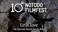 Letal love - Manuel David Pareja Ruíz (2009)