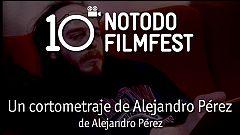 Un cortometraje de Alejandro Pérez - Alejandro Pérez (2009)