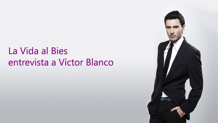 La vida al Bies entrevista a Víctor Blanco - RTVE.es 2f1d81fdca3