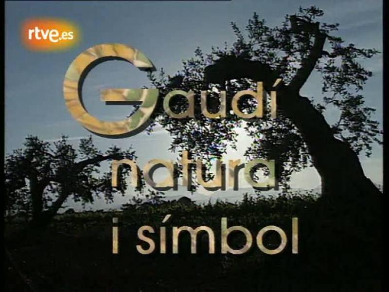 Arxiu TVE Catalunya - Gaudiana - Gaudí, natura i símbol