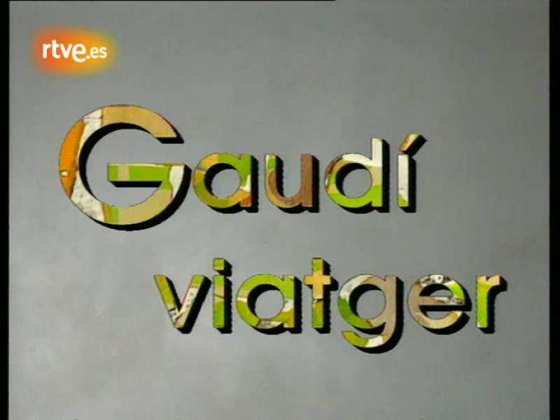 Arxiu TVE Catalunya - Gaudiana - Gaudí viatger