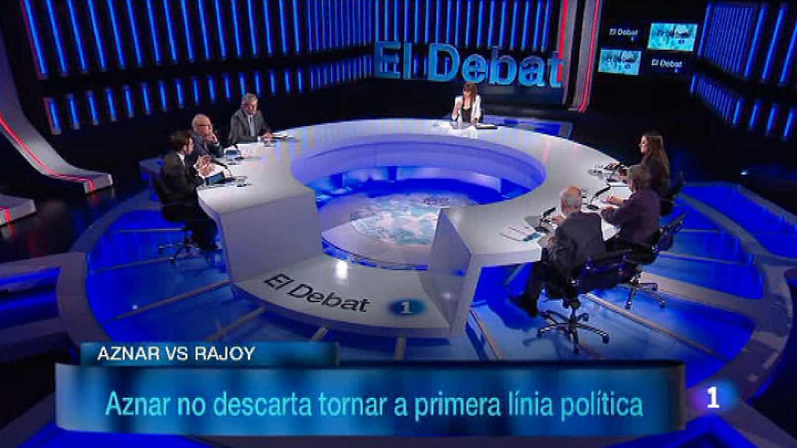 El Debat de La 1 - Aznar torna a primera plana
