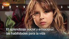Redes - El aprendizaje social y emocional: las habilidades para la vida - avance