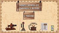 CIENCIAS SOCIALES - ¿Cómo se inventó el teléfono?